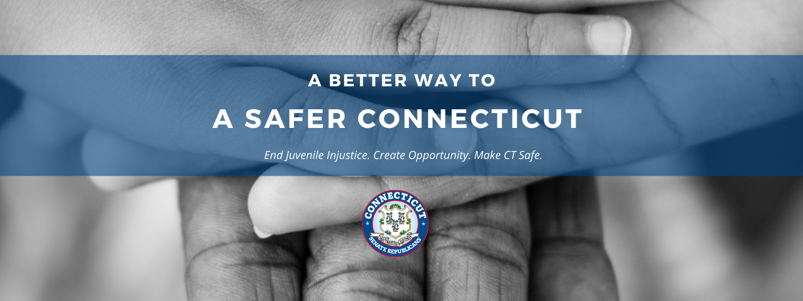A Better Way to a Safer Connecticut